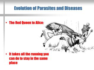 Evolution of Parasites and Diseases