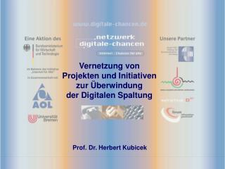 Vernetzung von  Projekten und Initiativen  zur Überwindung  der Digitalen Spaltung