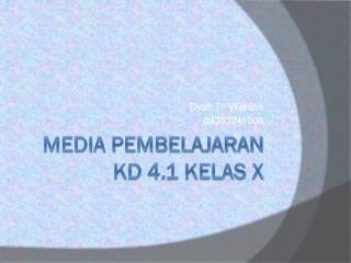 Media Pembelajaran KD 4.1 Kelas X