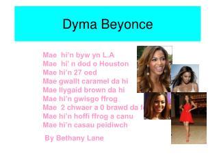 Dyma Beyonce