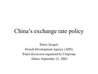 China s exchange rate policy