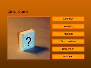 Objekt: Quader