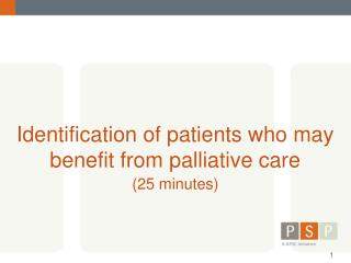 Identification of patients who may benefit from palliative care