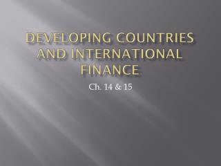 Developing Countries and International Finance