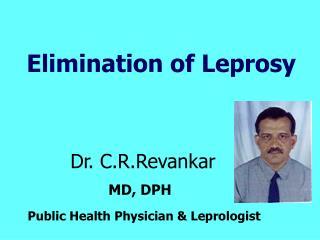 Elimination of Leprosy