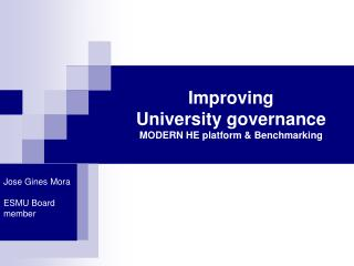 Improving  University governance MODERN HE platform & Benchmarking