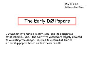 The Early D� Papers