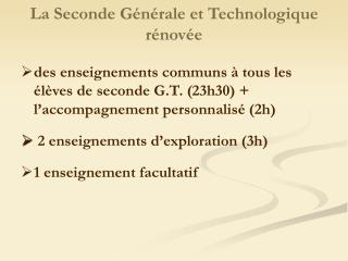 La Seconde G�n�rale et Technologique r�nov�e