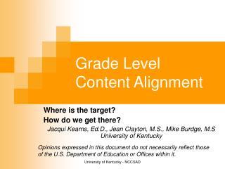 Grade Level Content Alignment
