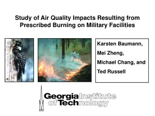 Study of Air Quality Impacts Resulting from Prescribed Burning on Military Facilities
