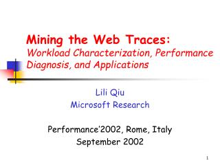 Mining the Web Traces: Workload Characterization, Performance Diagnosis, and Applications