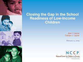 Closing the Gap in the School Readiness of Low-Income Children