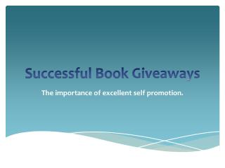Promote Your Kindle Book With Book Giveaways