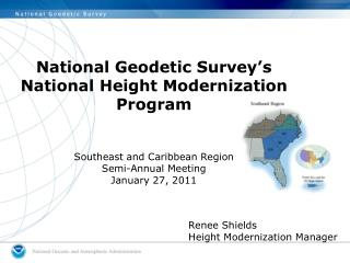 National Geodetic Survey's  National Height Modernization Program Southeast and Caribbean Region