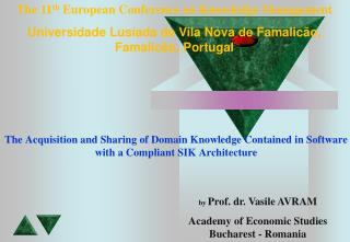 by  Prof. dr. Vasile AVRAM Academy of Economic Studies Bucharest - Romania