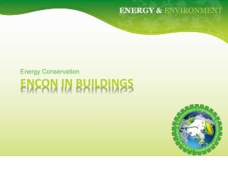 EnCon  in Buildings