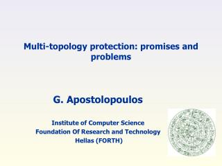Multi-topology protection: promises and problems