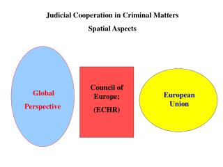 Judicial Cooperation in Criminal Matters Spatial Aspects