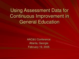 Using Assessment Data for Continuous Improvement in General Education
