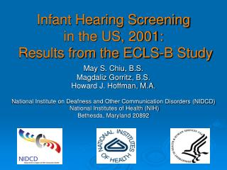 Infant Hearing Screening  in the US, 2001:   Results from the ECLS-B Study