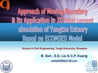 Approach of Moving Boundary  & its Application in 3D tidal current  simulation of Yangtze Estuary