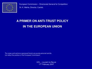 European Commission – Directorate General for Competition Dr. K. Mehta, Director, Cartels