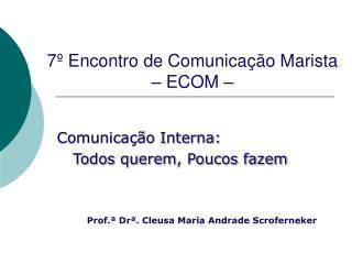 7º Encontro de Comunicação Marista – ECOM –