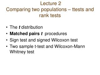 Lecture  2 Comparing two populations – ttests and rank tests