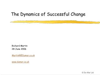 The Dynamics of Successful Change