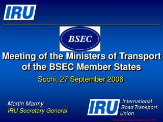 Meeting of the Ministers of Transport of the BSEC Member States