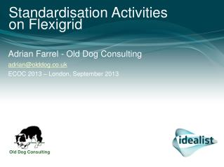 Standardisation Activities on Flexigrid