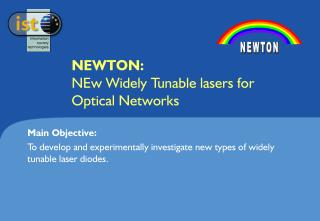 NEWTON: NEw Widely Tunable lasers for Optical Networks