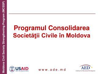 Programul Consolidarea  Societăţii Civile în Moldova