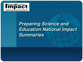 Preparing Science and Education National Impact Summaries