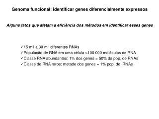 Genoma funcional: identificar genes diferencialmente expressos