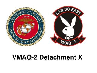 VMAQ-2 Detachment X