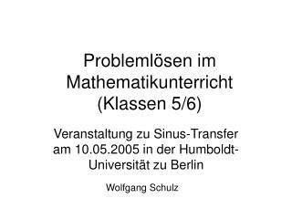 Probleml sen im Mathematikunterricht  Klassen 5