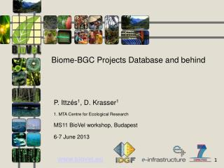 Biome-BGC Projects Database and behind