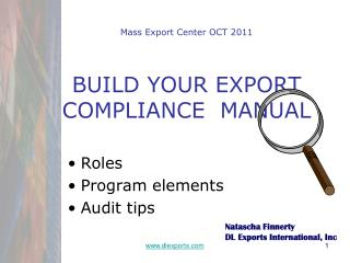 Mass Export Center OCT 2011 BUILD YOUR EXPORT COMPLIANCE  MANUAL