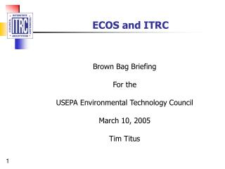 ECOS and ITRC