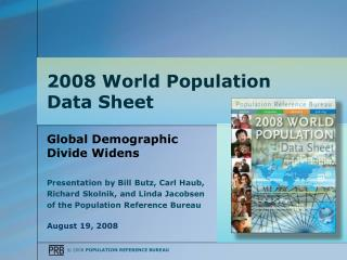 2008 World Population  Data Sheet