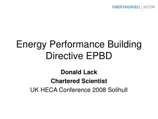 Energy Performance Building Directive EPBD