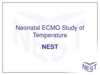 Neonatal ECMO Study of Temperature