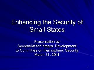 Enhancing the Security of Small States