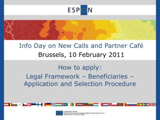 Info Day on New Calls and Partner Café Brussels,  10 February 2011