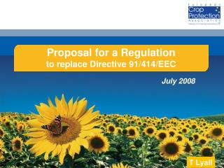 Proposal  for a Regulation  to  replace  Directive 91/414/EEC