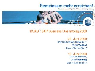 DSAG / SAP Business One Infotag 2009 09. Juni 2009 10. Juni 2009