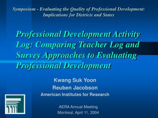 Professional Development Activity Log: Comparing Teacher Log and Survey Approaches to Evaluating Professional Developmen