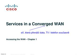 Services in a Converged WAN