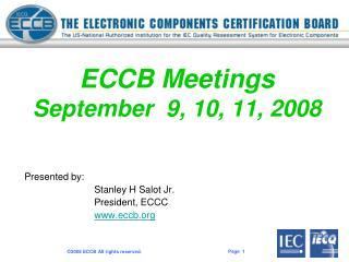 ECCB Meetings  September  9, 10, 11, 2008